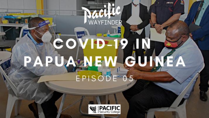 Pacific Wayfinder: PNG's COVID-19 challenge