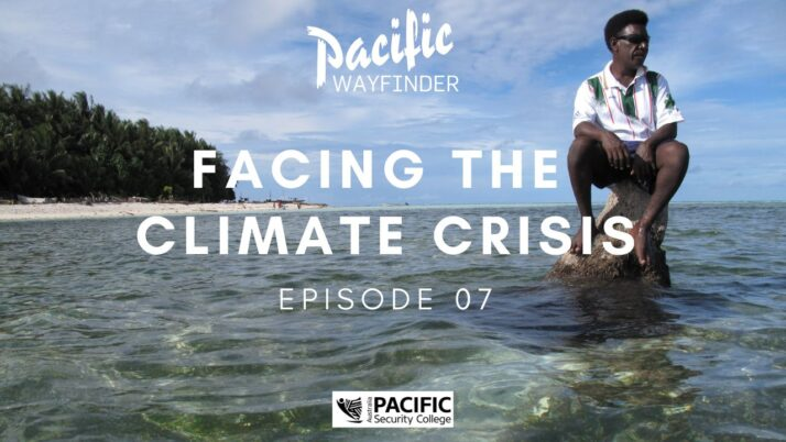 Pacific Wayfinder: Facing the Climate Crisis in the Pacific