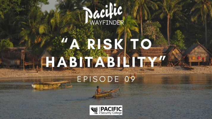 Pacific Wayfinder: Climate change and the IPCC report through a Pacific lens