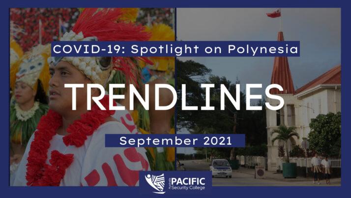 COVID-19 Trendlines: Spotlight on Polynesia